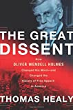 Best Great Gifts For Thomas - The Great Dissent: How Oliver Wendell Holmes Changed Review