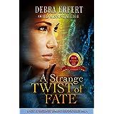 A Strange Twist of Fate: A West By Southwest Romantic Suspense Series Book 4