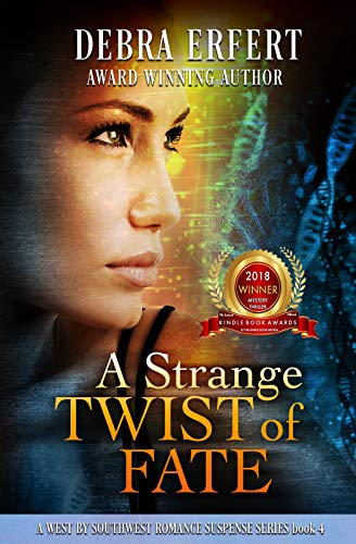 A Strange Twist Of Fate by Debra Erfert ebook deal