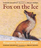Fox on the Ice, Tomson Highway, 189725265X