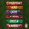 Comfort and Joy Audiobook by India Knight Narrated by Lucy Brown
