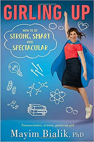 Girling Up Mayim Bialik Free PDF Download, Read Ebook Online