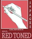 img - for Global Sketchbook INC. Multi-Red Toned: Multi-Toned Red Sketchbook 7.5