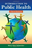 Introduction to Public Health 3rd Edition