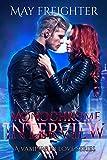 Monochrome Interview (A Vampire In Love Book 2)