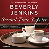 Second Time Sweeter: A Blessings Novel: The Blessings Series, book 9 (Blessings Series, 9)