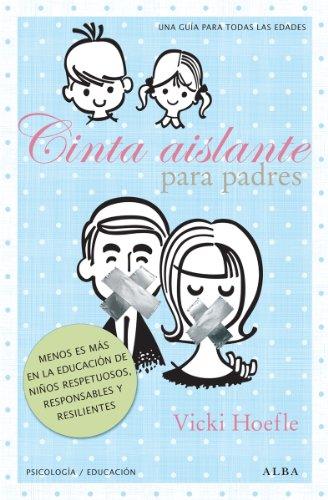 cinta-aislante-para-padres-spanish-edition