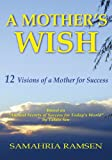 img - for A Mother's Wish book / textbook / text book