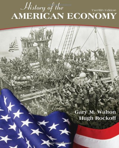 History of the American Economy (Upper Level Economics - Level Economy