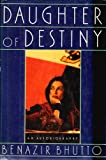 Daughter of Destiny, Benazir Bhutto, 0671669834