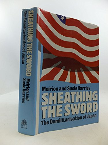 sheathing-the-sword-the-demilitarization-of-japan