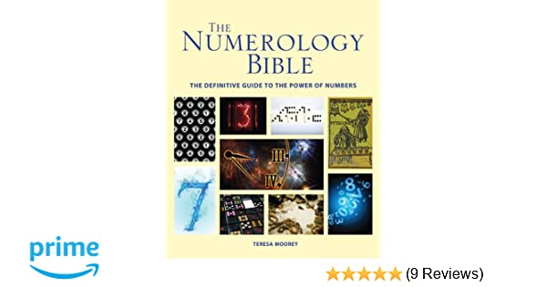 The Numerology Bible: The Definitive Guide to the Power of