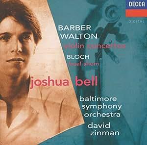 Barber And Walton Violin Concertos; Bloch: Baal Shem