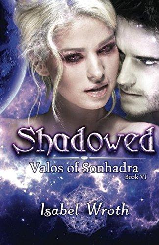 Shadowed (Valos of Sonhadra)