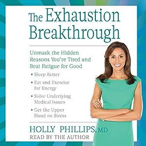 The Exhaustion Breakthrough Audiobook