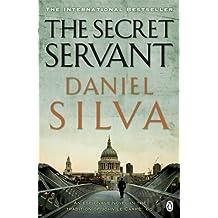 The Secret Servant by Daniel Silva (31-Jul-2008) Paperback