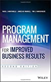 Program Management for Improved Business Results 2nd Edition