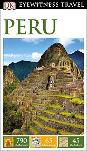 DK Eyewitness Travel Guide: Peru (Reader Peru)