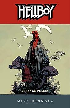 Hellboy: Strange Places by Mike Mignola