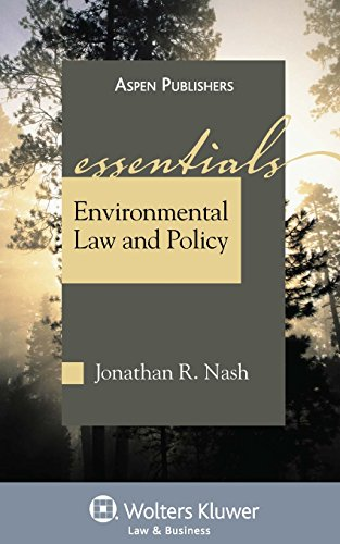 Environmental Law and Policy: The Essentials (Essentials Series) (Essentials (Wolters Kluwer))