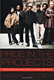 Pride in the Projects, Nancy L. Deutsch, 0814719910