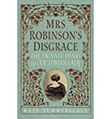 [MRS ROBINSON'S DISGRACE] by (Author)Summerscale, Kate on Apr-30-12