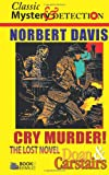 Cry Murder!, Norbert Davis, 1496082265