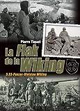 La Flak De La Division Wiking: 5.SS-Panzer-Division Wiking