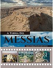 A Terra Do Messias: Uma Terra Que Mana Leite e Mel
