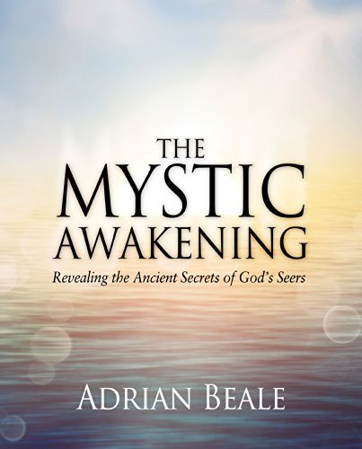 By Adrian Beale The Mystic Awakening: Revealing the Ancient Secrets of Godƒ__s Seers [Paperback]