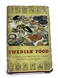 img - for Swedish food;: 200 selected Swedish dishes, the smo  rga  sbord, traditional party and everyday menus book / textbook / text book