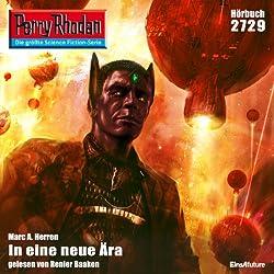 In eine neue Ära (Perry Rhodan 2729)