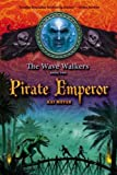 Pirate Emperor, Kai Meyer, 1416924752