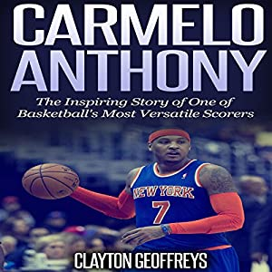 Carmelo Anthony Audiobook