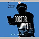 Doctor, Lawyer…   Collin Wilcox