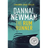 The Rum Runner (A Maxwell Craig Tropical Thriller Book 2)
