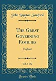The Great Governing Families, Vol. 1 of 2: England (Classic Reprint)