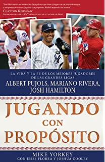 Jugando con propósito: Béisbol: La vida y la fe de Albert Pujols, Mariano