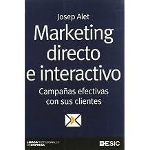 Marketing directo e interactivo. Campañas efectivas con sus clientes