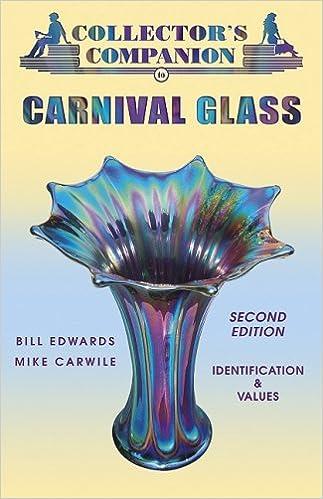 Collectors Companion To Carnival Glass Identification Values