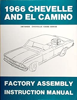 1966 chevelle el camino assembly manual chevy chevrolet with decal rh amazon com 1966 chevy el camino wiring diagram 1966 Chevelle Wiring Diagram