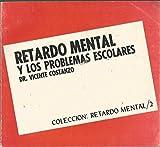 img - for RETARDO MENTAL Y LOS PROBLEMAS ESCOLARES book / textbook / text book