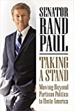 img - for Taking a Stand: Moving Beyond Partisan Politics to Unite America book / textbook / text book