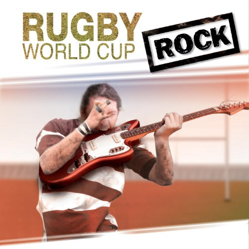 (World Cup Rugby Rock)