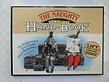 The Naughty Victorian Handbook: The Rediscovered Art of Erotic Hand Manipulation