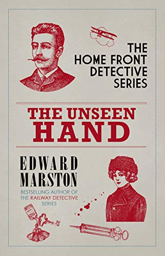The Unseen Hand (The Home Front Detective Series Book 8) by [Marston, Edward]