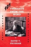 101 Thoughts from the Word - Volume Four, David T Peckham, 1467060720