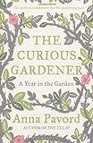 The Curious Gardener: A Gardening Year