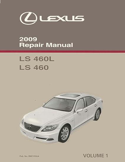 amazon com 2009 lexus ls 460 ls 460l vol 1 of 6 shop service repair rh amazon com Wiring- Diagram 2015 Lexus LS 460 Release Date