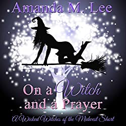 On a Witch and a Prayer